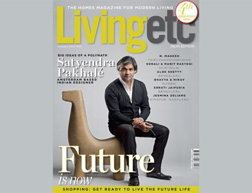 Big Ideas of a Polymath Satyendra Pakhalé / Cover Story / Living Etc India